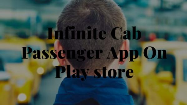 infinite cab passenger app