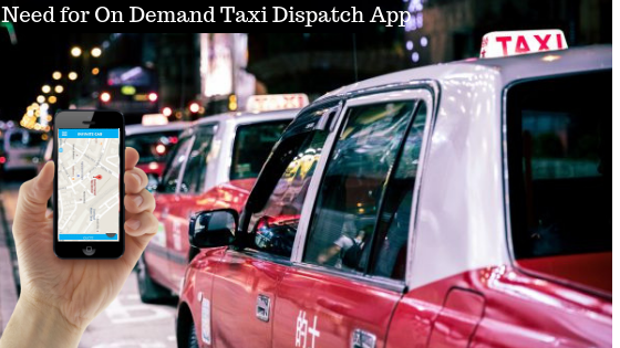 On Demand Taxi Dispatch Apps