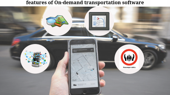 FEATURES of on demand transportation software