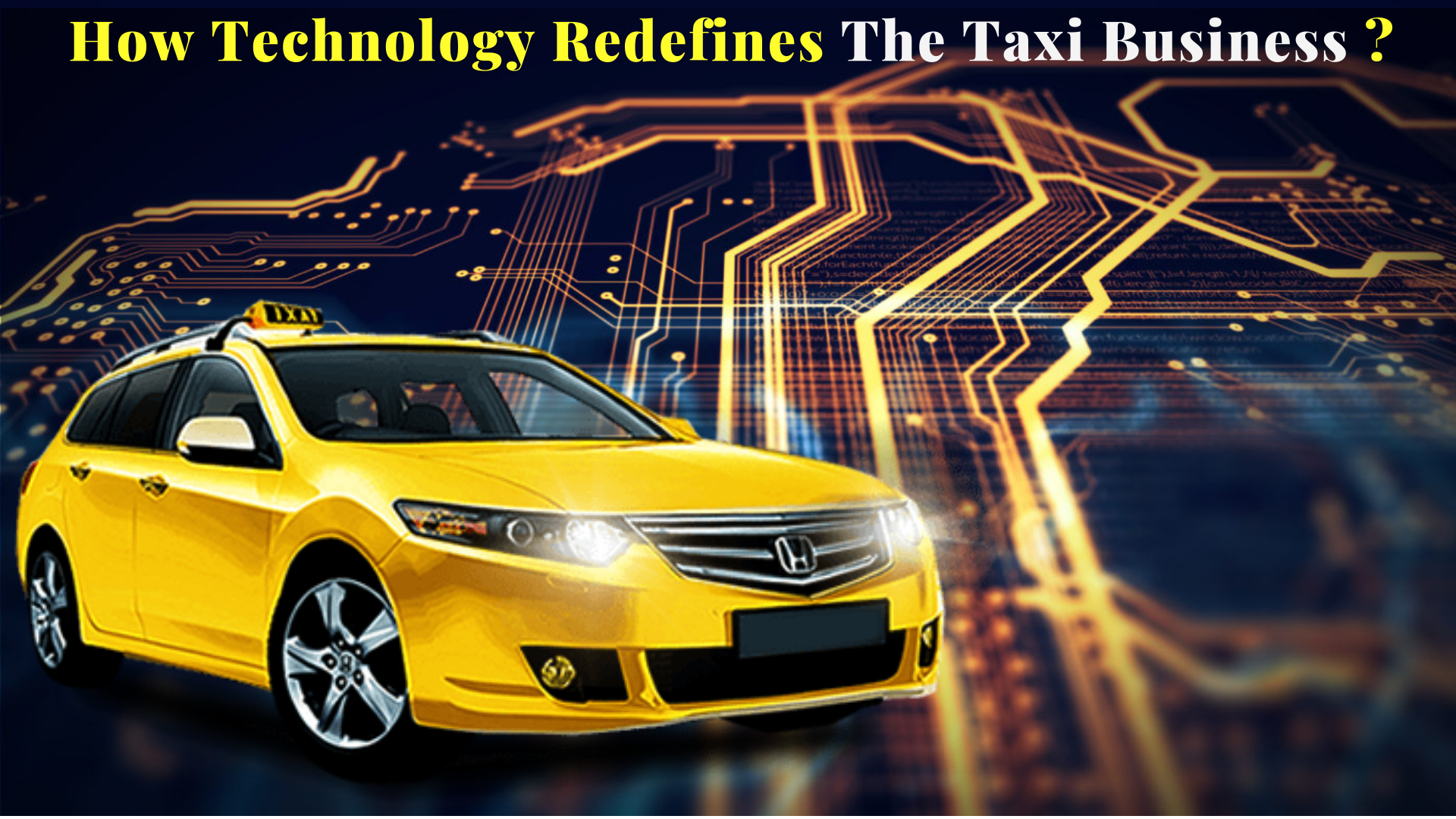 How technology redefines taxi business