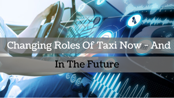 Change of roles in Taxi Business