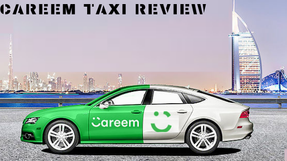 Careem Taxi Review
