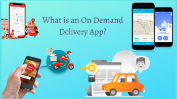 What is an On Demand Delivery App